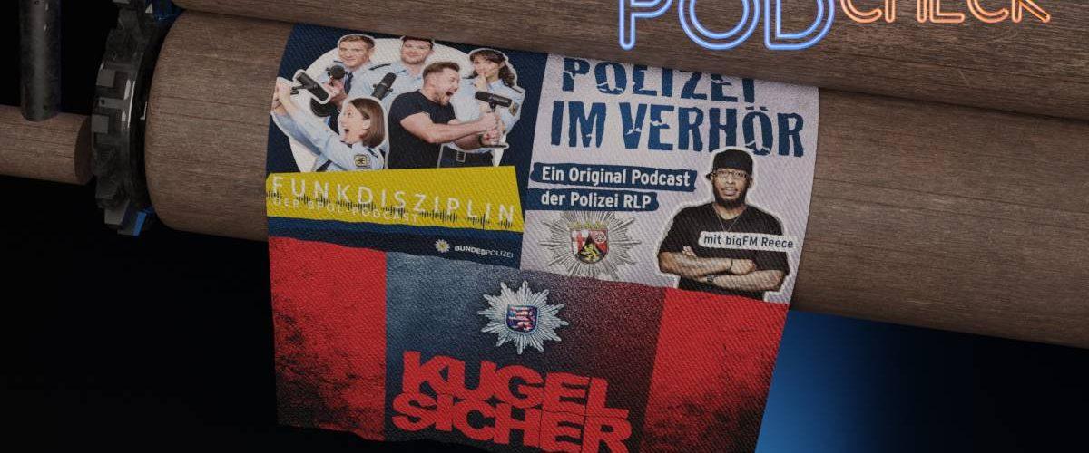 Polizei Podcasts im Check